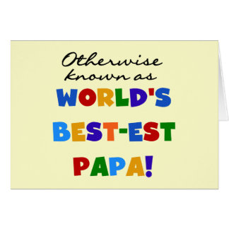 Otherwise Known Best-est Papa Tshirts and Gifts Stationery Note Card