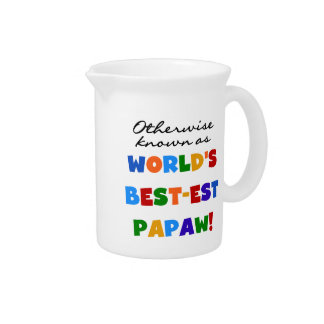 Otherwise Known Best-est Papaw T-shirts and Gifts Beverage Pitcher