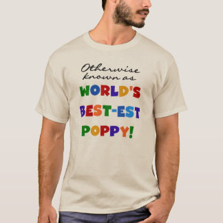 Otherwise Known Best-est Poppy Tshirts and Gifts
