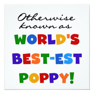 Otherwise Known Best-est Poppy Tshirts and Gifts 5.25x5.25 Square Paper Invitation Card