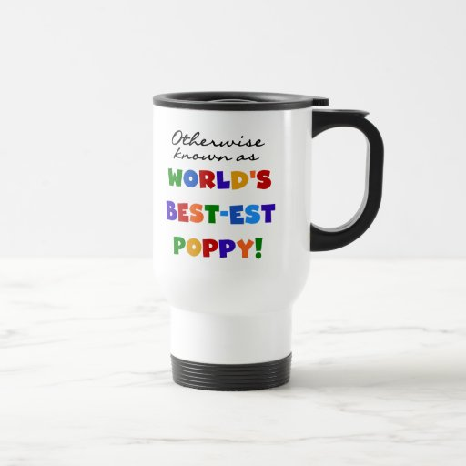 Otherwise Known Best-est Poppy Tshirts and Gifts Mug