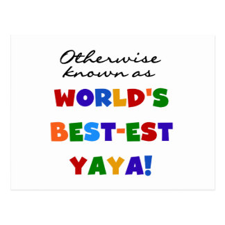Otherwise Known Best-est Yaya T-shirts and Gifts Postcard