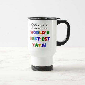 Otherwise Known Best-est Yaya T-shirts and Gifts Travel Mug