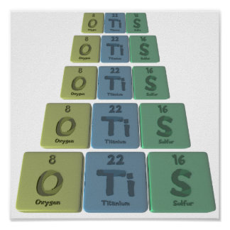 Otis as Oxygen Titanium Sulfur Poster