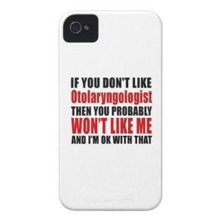 Otolaryngologist Don't Like Designs iPhone 4 Case
