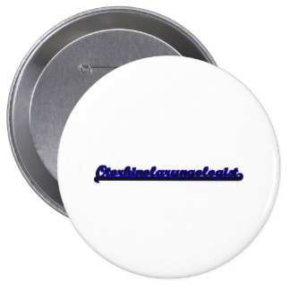 Otorhinolaryngologist Classic Job Design 4 Inch Round Button