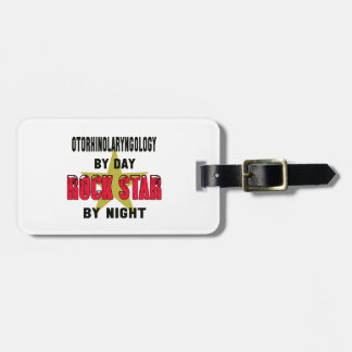 Otorhinolaryngology by Day rockstar by night Bag Tags