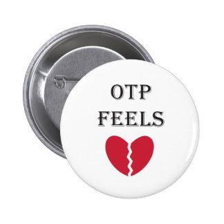 """OTP feels"" pin"