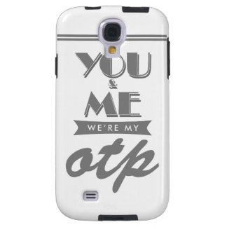 OTP uno verdad emparejando le y me Funda Para Galaxy S4
