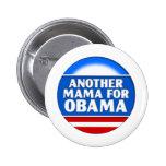 Otra mamá para Obama Pins