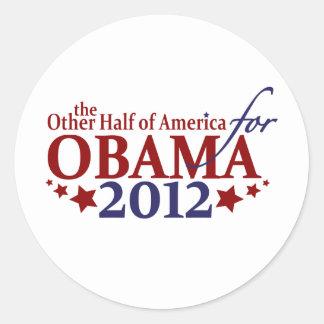 Otra mitad de América para Obama 2012 Pegatina Redonda