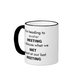 ¡Otra reunión Tazas De Café