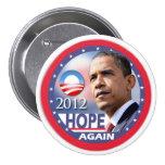 Otra vez/Obama 2012 de la esperanza Pin Redondo 7 Cm