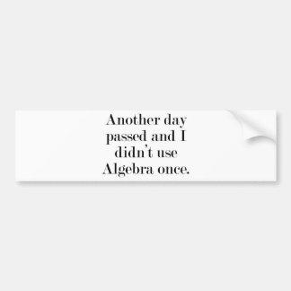 Otro día pasajero y yo no utilizamos álgebra una v etiqueta de parachoque