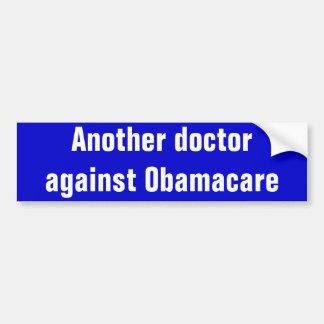 Otro doctor contra Obamacare Pegatina Para Auto