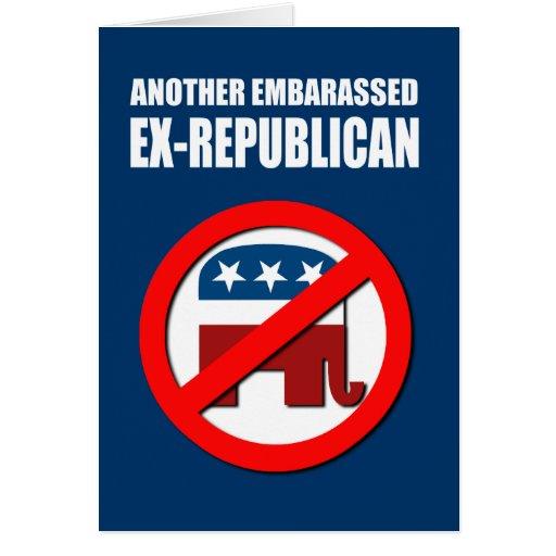 Otro Ex-Republicano avergonzado Tarjeta
