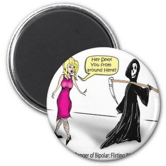 Otro peligro de bipolar: El ligar con muerte Imán Redondo 5 Cm