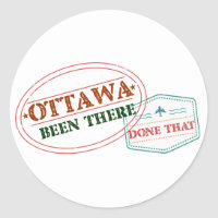 Ottawa Been there done that Classic Round Sticker