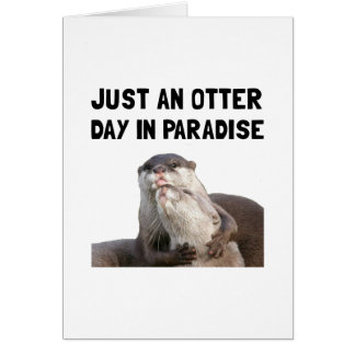 Otter Day Paradise Card