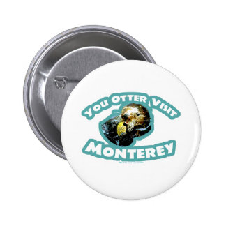 Otter visit Monterey Pinback Button