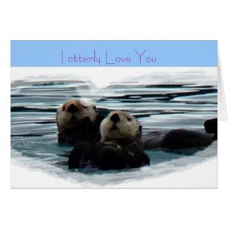 Otterly le amo tarjeta de felicitación de la