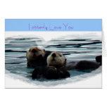 Otterly le amo tarjeta de felicitación de la nutri