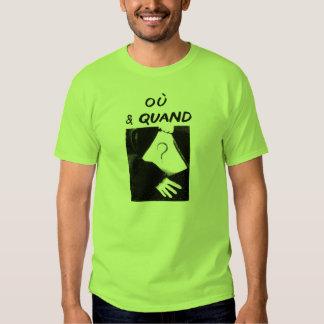Ou & Quand Tshirts
