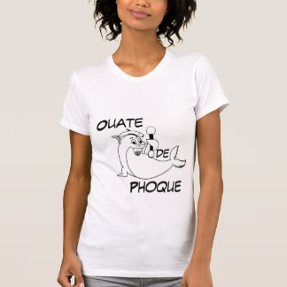 Ouate de Phoque - Francophone Play-on-Words Teest T-Shirt