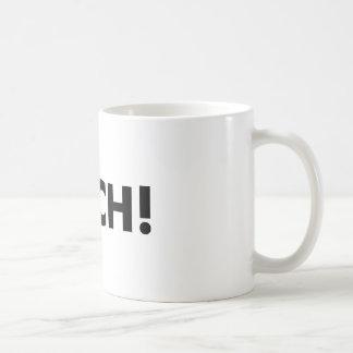 ¡OUCH! TAZA DE CAFÉ