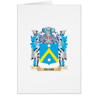 Oudin Coat of Arms - Family Crest Greeting Card