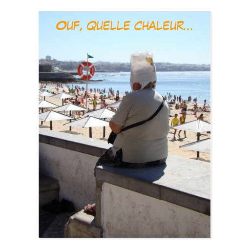 Ouf! Quelle chaleur (french, francais) funny Post Cards