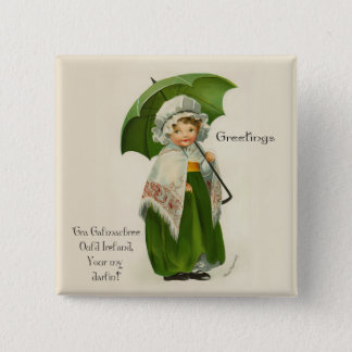 Ould Ireland Greetings Pinback Button
