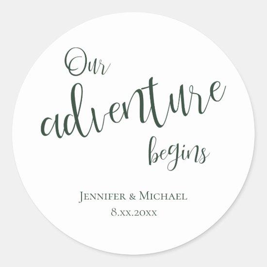 Our adventure begins evergreen typography wedding classic round sticker