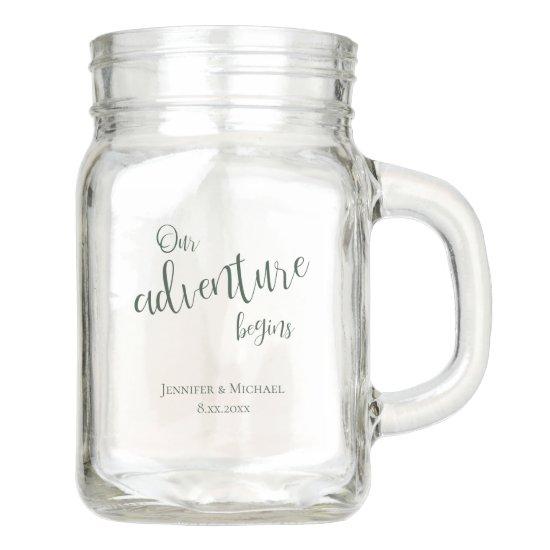 Our adventure begins evergreen typography wedding mason jar