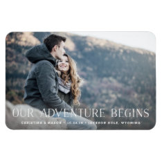 Our Adventure Begins | Save The Date Magnet at Zazzle
