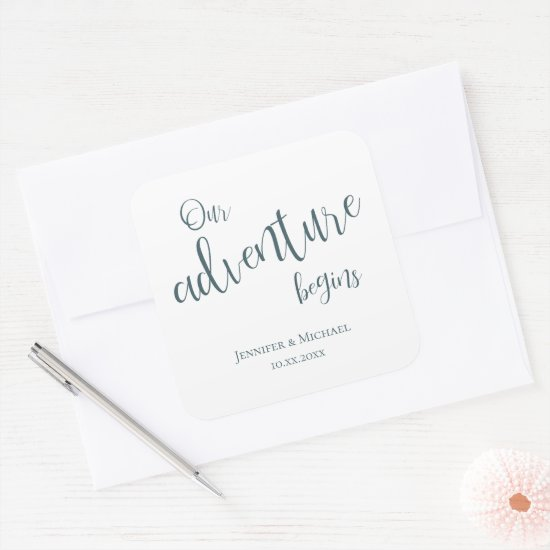 Our adventure begins teal typography wedding square sticker