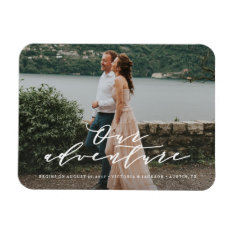 Our Adventure Save The Date Photo Magnet at Zazzle