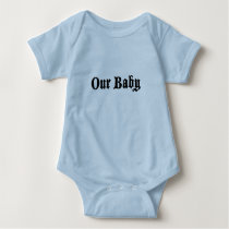 our baby baby bodysuit