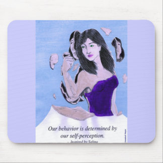 Our Behavior is Determined by our Self-Perception Mouse Pad