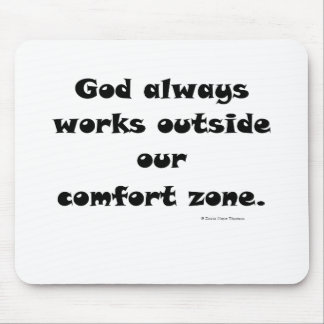 our comfort zone mouse pad