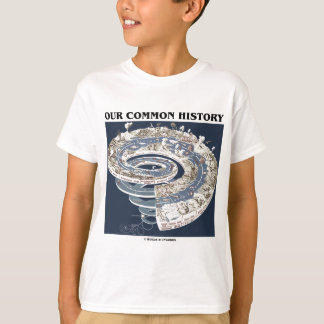 Our Common History (Earth History Timeline Spiral) T-Shirt