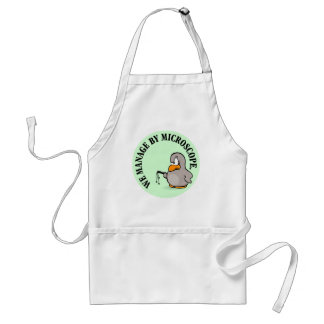 Our company gives new meaning to micromanagement adult apron