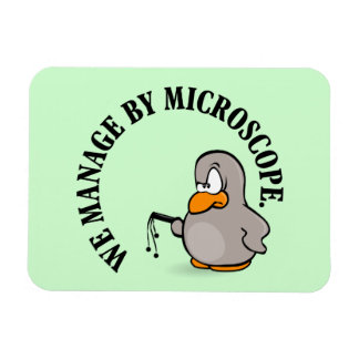 Our company gives new meaning to micromanagement vinyl magnets