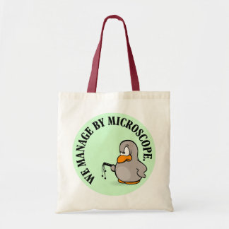 Our company gives new meaning to micromanagement tote bag