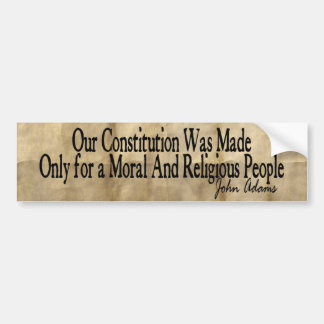 Our Constitution Was Made - John Adams Car Bumper Sticker