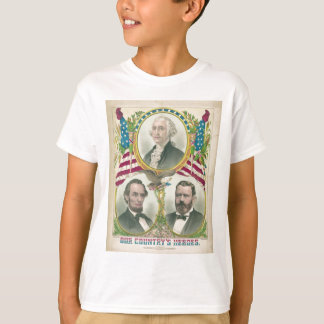 Our Country's Heroes Washington Lincoln Grant T-Shirt