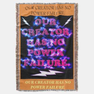 Our Creator Has No Power Failure. Throw Blanket