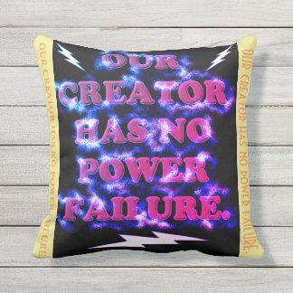 Our Creator Has No Power Failure. Throw Pillow