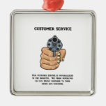 our-customer-service-is-unparalleled christmas ornament