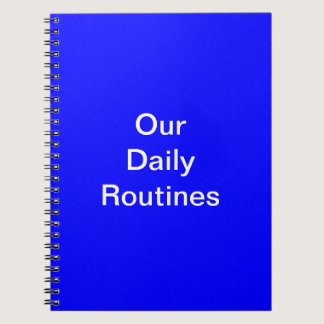 Our Daily Routines Notebook